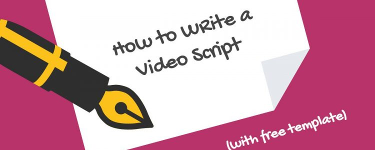 How to Write a Video Script – 4 Script Formats to Choose From [FREE TEMPLATE]