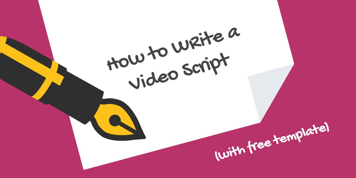 How to Write a Video Script [With 4 Free Templates]